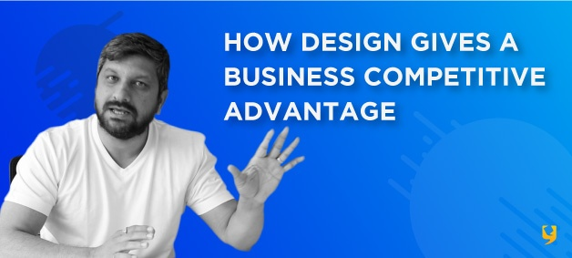 design consulting - how design gives business a competitive advantage