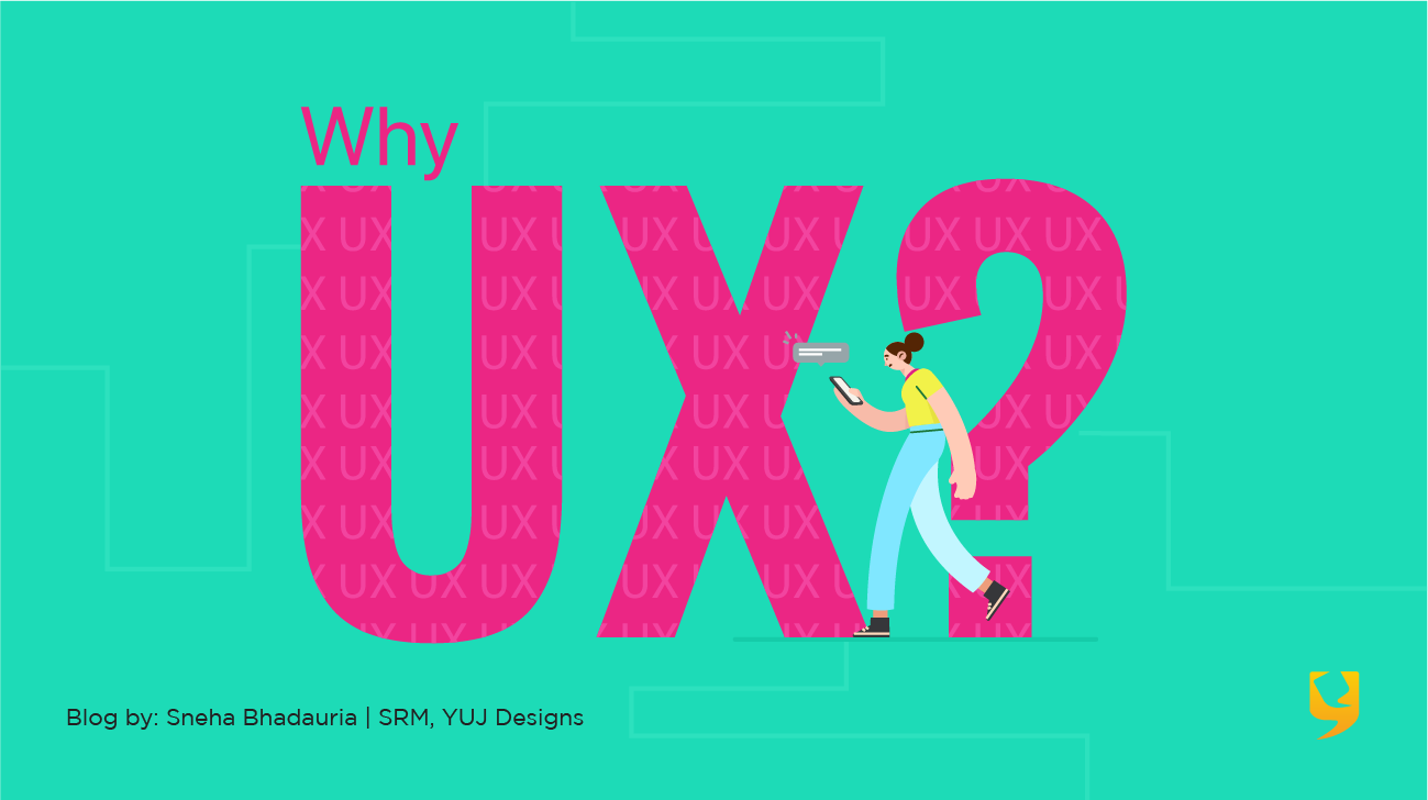 Why UX?