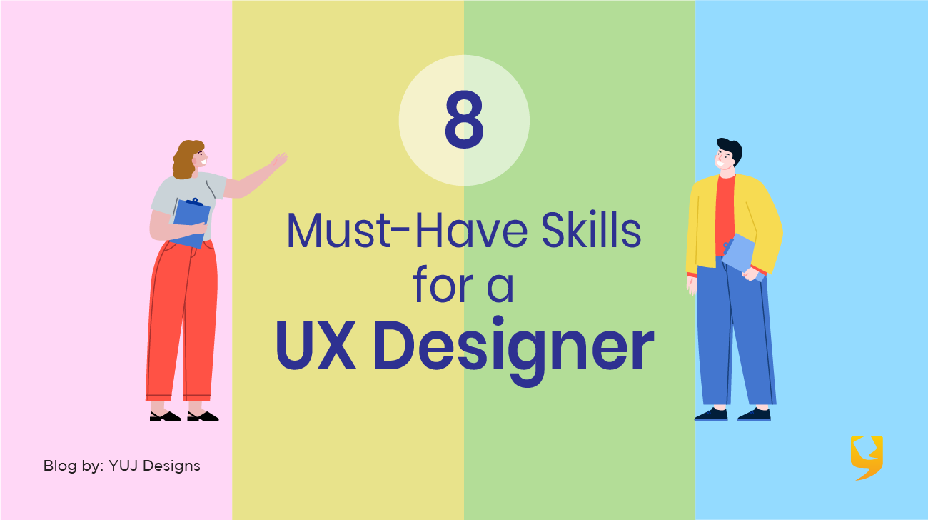 8 must-have skills for a UX designer