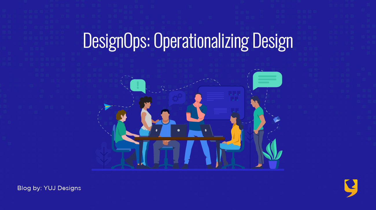 DesignOps Operationalizing Design Blog Banner Image
