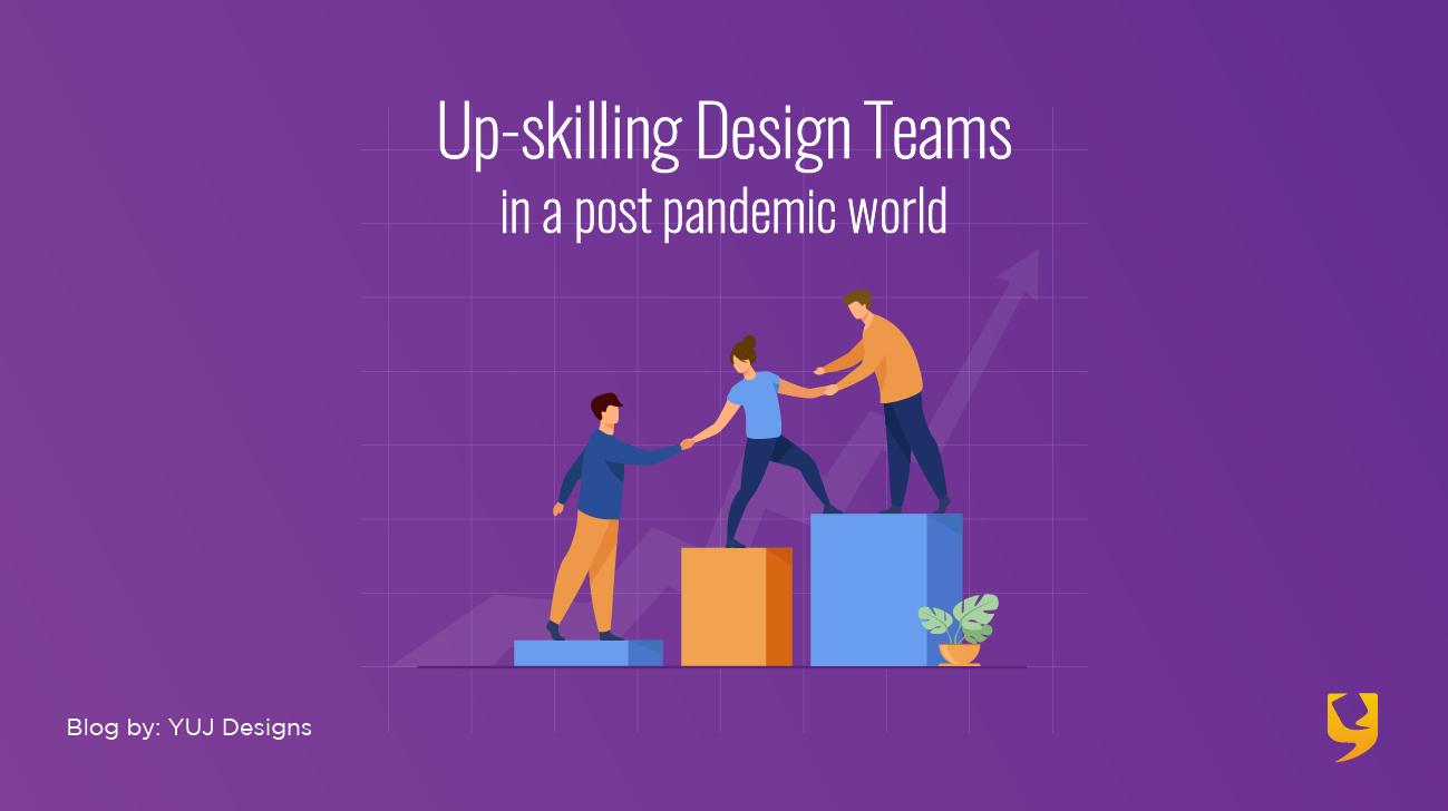 Upskilling design teams Banner Img