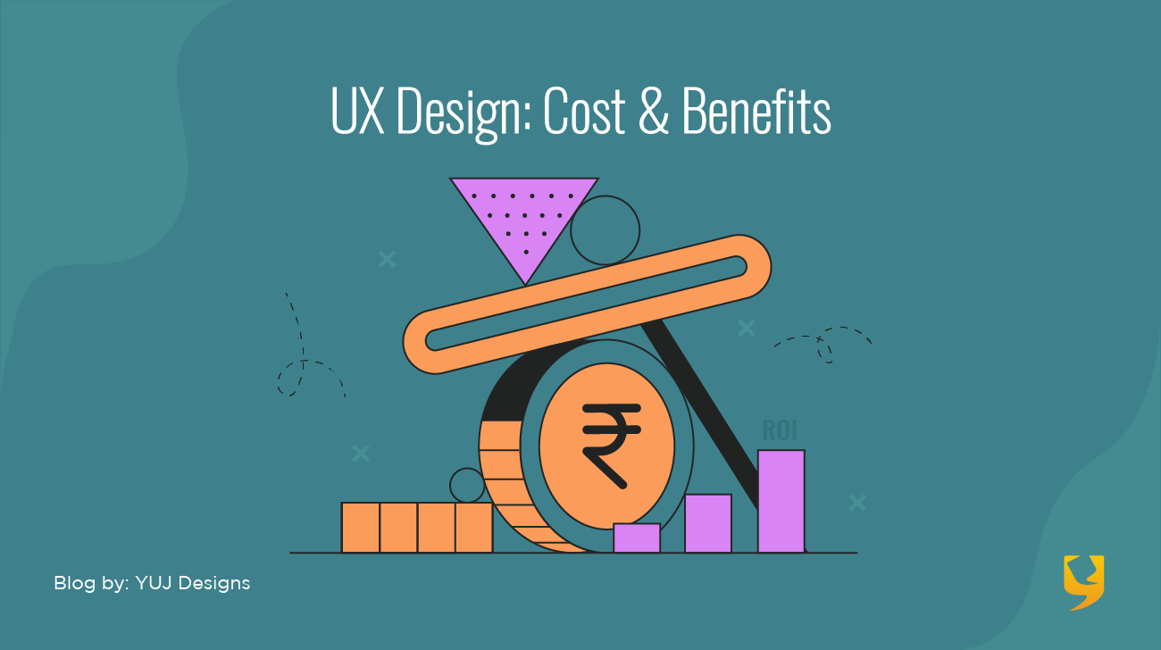 UX Design Costs Benefits Banner Img