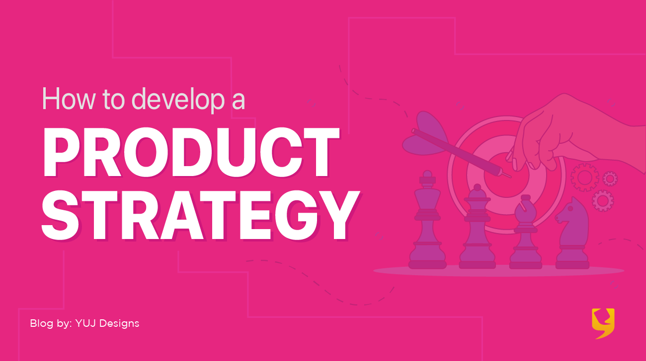 Develop product strategy
