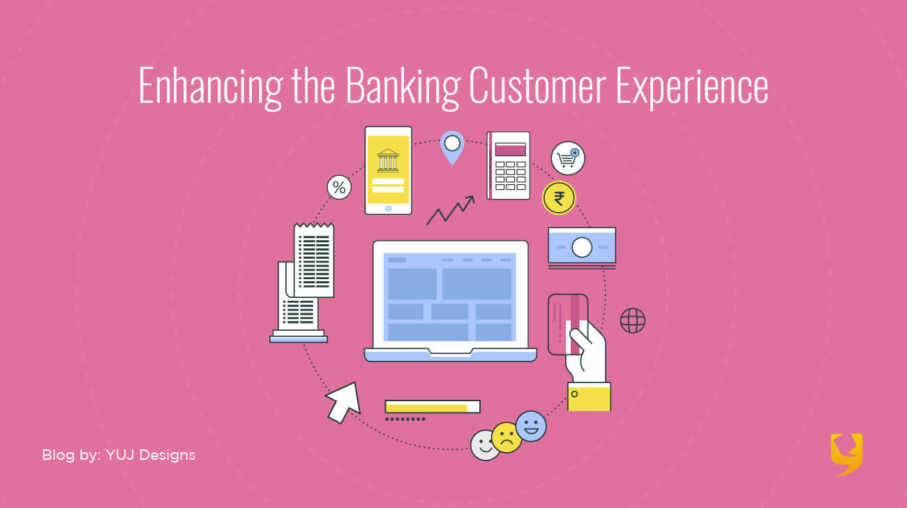 Enhancing banking customer experience