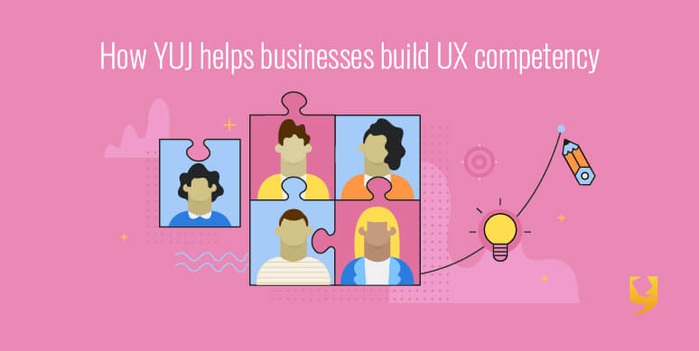 YUJ helps businesses build UX competency thumbnail