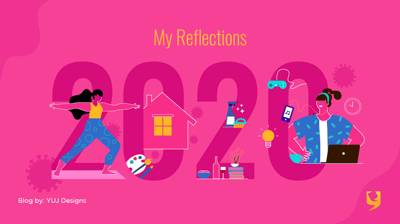 My Reflections: 2020