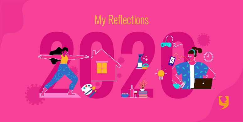 My Reflections 2020